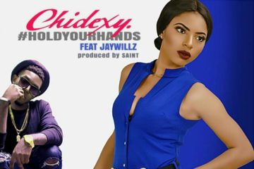Chidexy & Jaywillz – Hold Your Hands