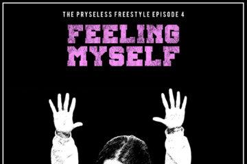 Pryse – Feeling Myself | The Pryseless Freestyles (Ep. 4)