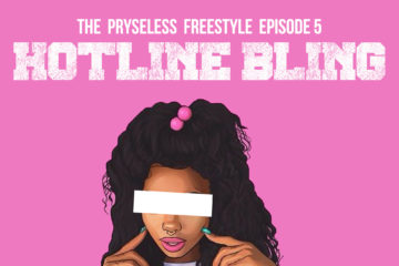 Pryse – Hotline Bling | The Pryseless Freestyles (Ep. 5)