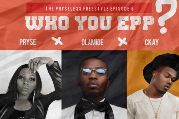 Pryse Olamide Ckay Who You Epp Art