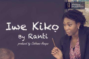 Ranti – Iwe Kiko (Prod. Cobhams Asuquo)