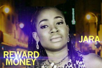 Reward Money – Jara