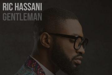 Ric Hassani – Gentleman (Prod. Doron Clinton)
