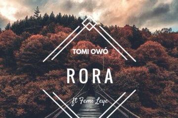 Tomi Owó ft. Femi Leye – Rora