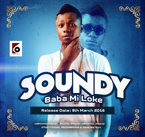 VIDEO: Soundy - Baba Mi Loke - Latest Naija Nigerian Music