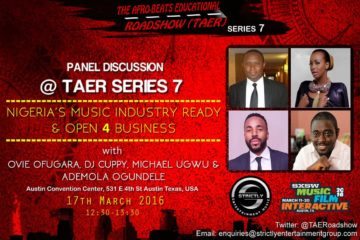 SXSW 2016: Nigeria's Music Industry – Ready & Open 4 Business | 17-03-2016
