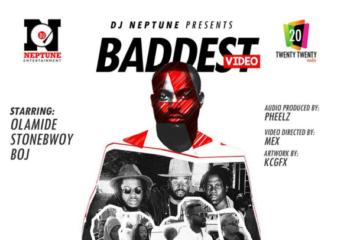 VIDEO: DJ Neptune ft Olamide x Stonebwoy x Boj – Baddest