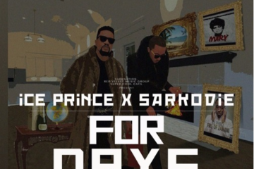Ice Prince x Sarkodie – For Days (Prod. DJ Cuppy)