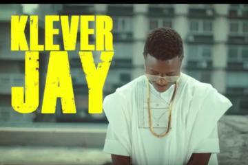 VIDEO: Klever Jay – Owo Eko
