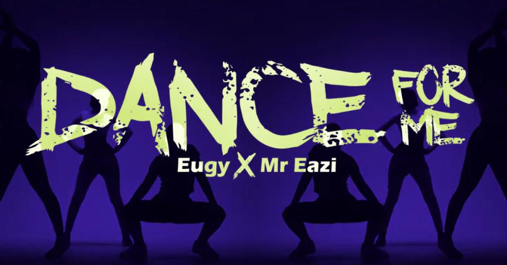 eugy ft mr eazi dance for me