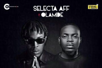 VIDEO: Selecta Aff ft. Olamide: No Rush
