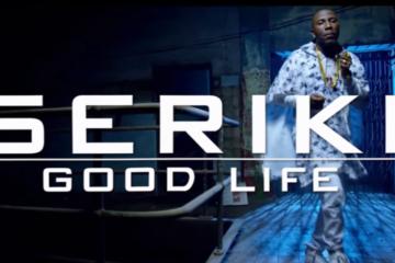 VIDEO: Seriki – Good Life