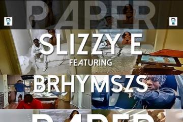VIDEO: Slizzy-E ft. B Rhymszs – PAPER