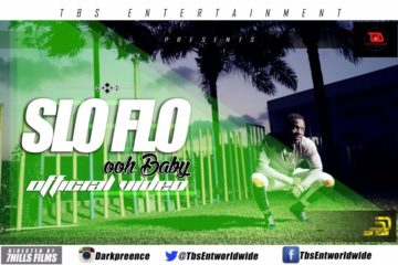 VIDEO: Slo Flo – Oh Baby