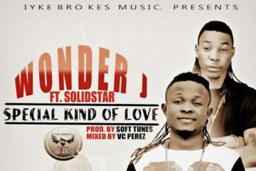 Wonder J ft. Solidstar – Special Kinda Love