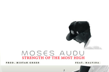 VIDEO: Moses Audu ft. Malvina – Strength Of The Most High