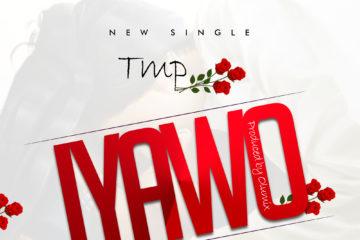 TMP – Iyawo (Prod. Olumix)