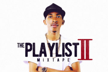 DJ Consequence x Alatika On The Drums – The Playlist II Mixtape