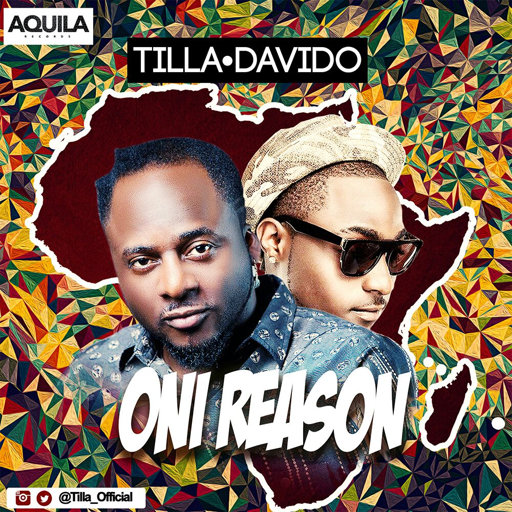 VIDEO PREMIERE: Tilla ft. Davido - Oni Reason + Anything