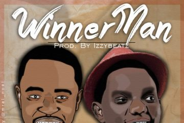 Izzy Ft. Kenny Kore – WinnerMan