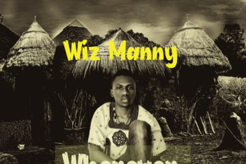 Wiz Manny – Wherever, Whenever
