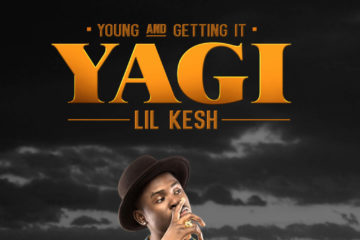 "Lil Kesh – Yaya Oyoyo Ft. DaVido | ""Y.A.G.I"" OUT NOW!"