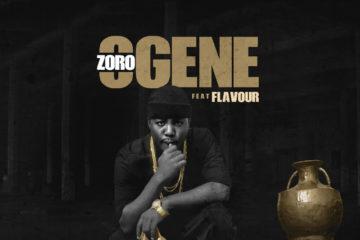 Zoro ft. Flavour – OGENE (prod. Kezyklef x Major Bangz)