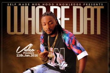 VIDEO: D'Boy ft. Yung L – Who Be Dat
