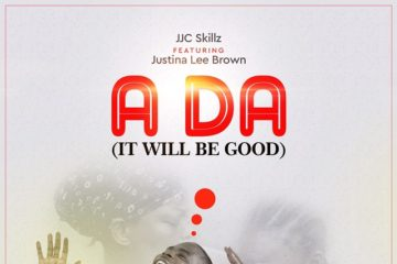 VIDEO: JJC ft. Justina – A Da