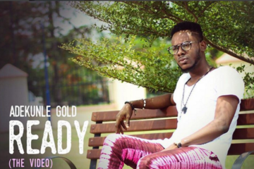 VIDEO: Adekunle Gold – Ready