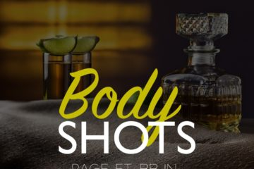 Rage ft. BBJN – Body Shots (Prod. Beats By Jayy)