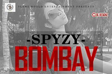 Spyz – Bombay (prod. Classic Beat)