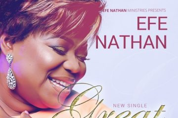 Efe Nathan – Great & Marvellous