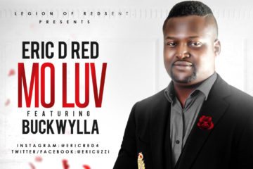 Eric D Red ft Buckwylla – Mo Luv