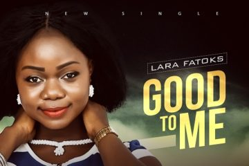 Lara Fatoks – Good To Me