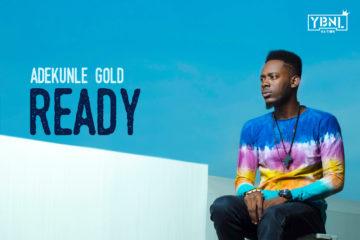AdeKunle Gold – Ready (Prod. Pheelz)