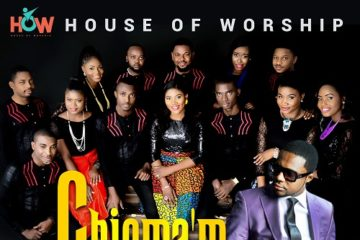 House Of Worship Ft. Tim Godfrey – Chioma'm