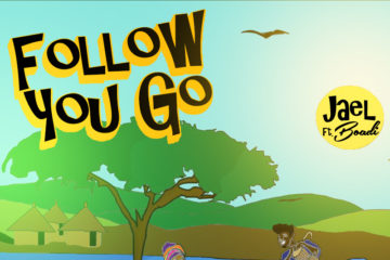 Jael ft Boadi – Follow You Go