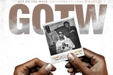 J. Hansome – GOTW ft. Hameed & Lama
