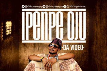 VIDEO: GdWyne – Ipenpe Oju
