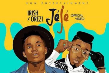 VIDEO: Irish ft. Orezi – Jeje