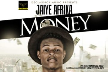 Jaiye Afrika – Money (prod. Spiritual Beat)