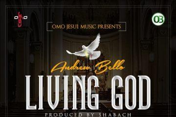 Andrew Bello – Living God