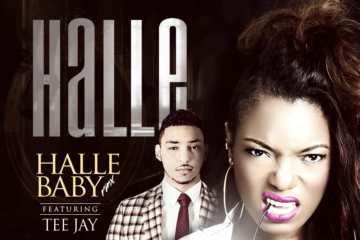 Halle ft. Teejay – Halle Baby (Remix)