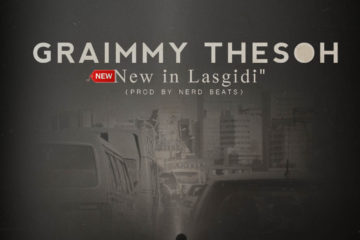 Graimmy theSOH – New In Lasgidi