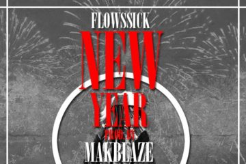 Flowssick – New Year (Prod. Makblaize)