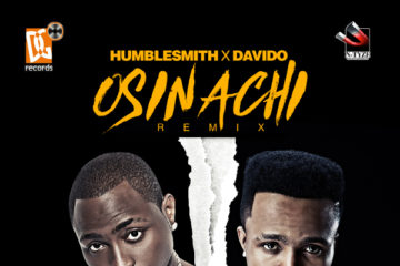 Humblesmith ft. Davido – Osinachi (Remix)
