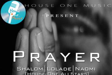House One All Stars – Prayer