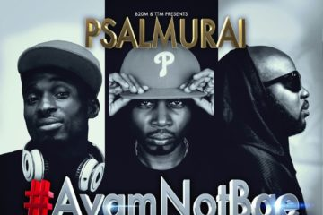 Psalmurai ft. Tha Suspect x Trigmatic – Ayam Not Bae