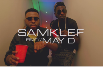 VIDEO: Samklef ft. May D – Birthday Girl
